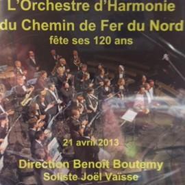 L'HARMONIE DU CHEMIN DE FER DU NORD : CD Enregistrement Public le 21 Avril 2013 Au Théâtre Des Bouffes Du Nord
