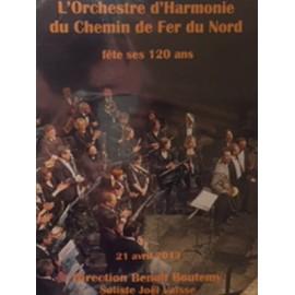 L'HARMONIE DU CHEMIN DE FER DU NORD : DVD Enregistrement Public le 21 Avril 2013 Au Théâtre Des Bouffes Du Nord