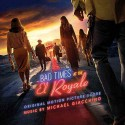 GIACCHINO Michael : CD Bad Times At The El Royale (score)