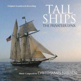 NIELSEN David James : CD Tall Ships : The Privateer Lynx