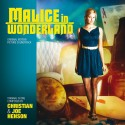 HENSON Christian & Joe : CD Malice In Wonderland