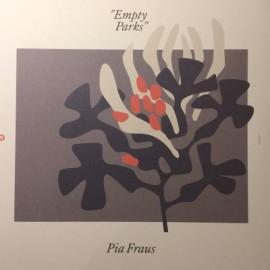 PIA FRAUS : LP Empty Parks