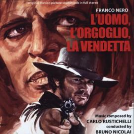 RUSTICHELLI Carlo : CD L'Uomo, L'Orgoglio, La Vendetta