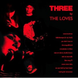 LOVES (the) : Three