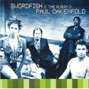 OAKENFOLD Paul : CD Swordfish