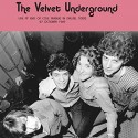 VELVET UNDERGROUND (the) : LP Live At End of Cole Avenue in Dallas, Texas, 27 October 1969