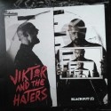 VIKTOR AND THE HATERS : LP Blackout (I)