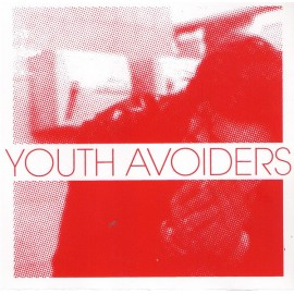 YOUTH AVOIDERS : Time Flies E.P.