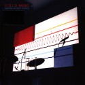 FIELD MUSIC : LP Making A New World