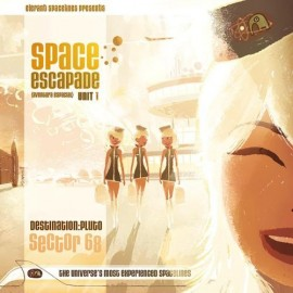 VARIOUS : SPACE ESCAPADE UNIT 1