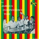 VARIOUS : LP Gay Jamaica Independance Time (Boom Sha-Ka-La)