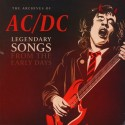 AC/DC : LP Legendary Songs From The Early Days