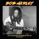 MARLEY Bob : LP Live Quiet Night Club Chicago 1975