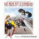 KILAR Wojciech : LP Le Roi Et L'Oiseau