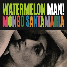 MONGO SANTAMARIA : LP Watermelon Man!