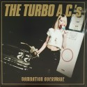TURBO A.C.'S (the) : LP Damnation Overdrive - 20th Anniversary Edition