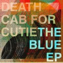 "DEATH CAB FOR CUTIE : 12""EP The Blue EP"