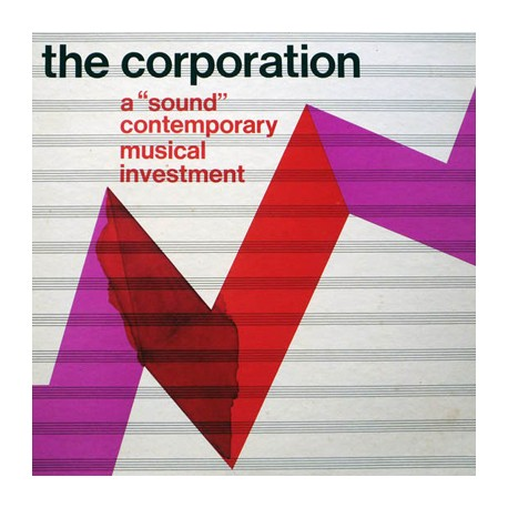 """CORPORATION (the) : LP A """"Sound"""" Contemporary Musical Investment"""