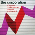 "CORPORATION (the) : LP A ""Sound"" Contemporary Musical Investment"