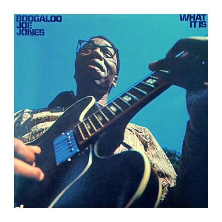 JONES Ivan Boogaloo Joe : LP What It Is