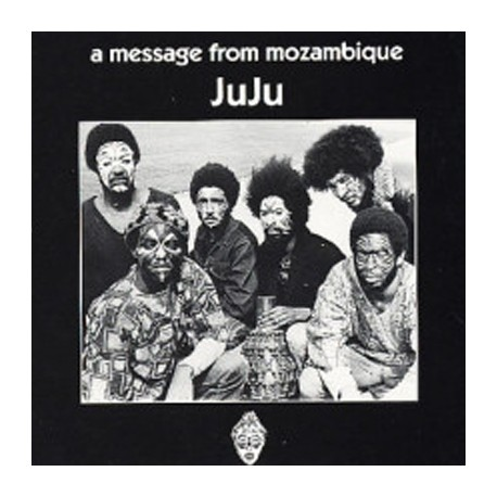 JUJU : LP A Message From Mozambique