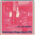 """KASHMERE STAGE BAND : LP Out Of Gas """"But Still Burning"""""""