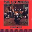 LATINAIRES (the) : LP Camel Walk