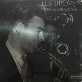 BROWN Les : LP That Old Black Magic