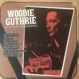 GUTHRIE Woody : LP Dust Bowl Troubadour