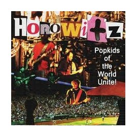 HOROWITZ : CD Popkids Of The World Unite!