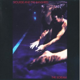 SIOUXSIE AND THE BANSHEES : LP The Scream