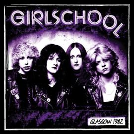 GIRLSCHOOL : LP Glasgow 1982