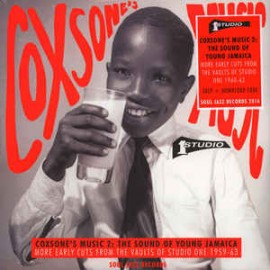 VARIOUS : LPx3 Coxsone's Music 2: The Sound Of Young Jamaica (More Early Cuts From The Vaults Of Studio One 1959-63)