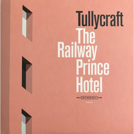 TULLYCRAFT : LP The Railway Prince Hotel