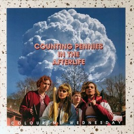 COLOUR ME WEDNESDAY : LP Counting Pennies In The Afterlife
