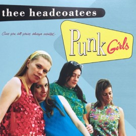 THEE HEADCOATEES : LP Punk Girls