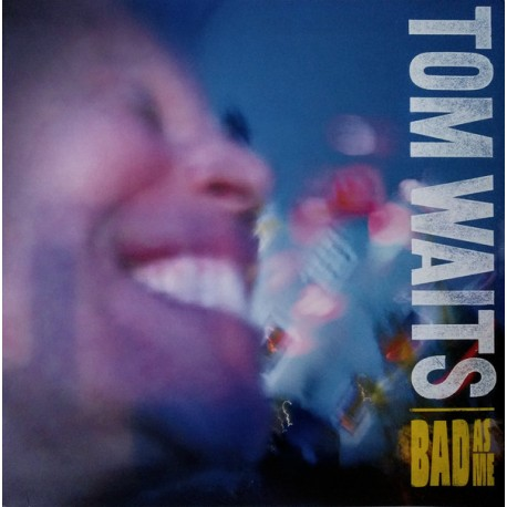 WAITS Tom : LP Bad As Me