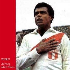 PERU : Across Blue Skies