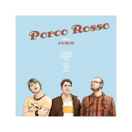 PORCO ROSSO : LP La Vie Sans Moi