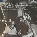 ELLINGTON Duke / MINGUS Charlie / ROACH Max : LP Money Jungle (Tone Poet)