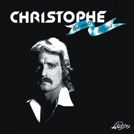 CHRISTOPHE : CD Les Mots Bleus