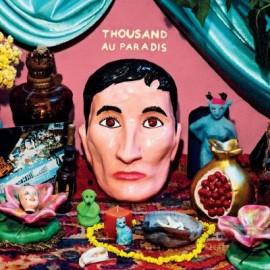 THOUSAND : LP Au Paradis