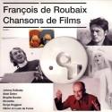 DE ROUBAIX François : CD Chansons De Films