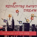 REVOLVING PAINT DREAM (the) : Flowers In The Sky