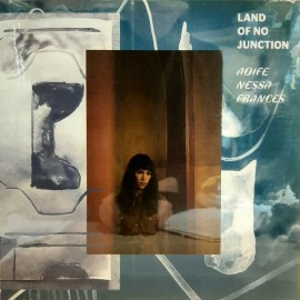 AOIFE NESSA JUNCTION : LP Land Of No Junction