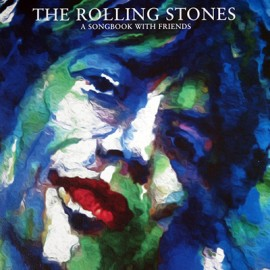 ROLLING STONES (the) : LP A Songbook With Friends