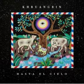 "KHRUANGBIN : LP+7""EP Hasta El Cielo"