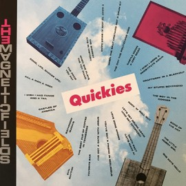 "MAGNETIC FIELDS (the) : 7""EPx5 Quickies"