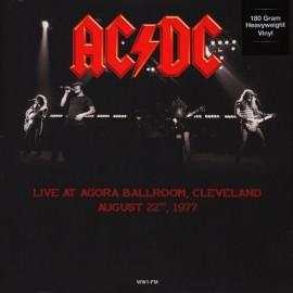 AC/DC : LP Live At Agora Ballroom, Cleveland, August 22, 1977
