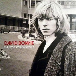 BOWIE David : LPx2 The Lost Sessions Vol 2